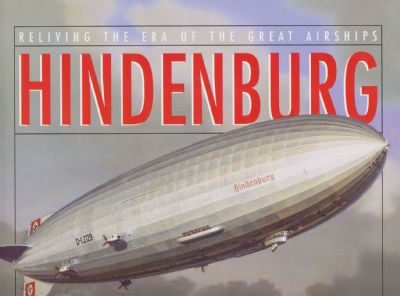 HINDENBURG-AN ILLUSTRATED HISTORY by Rick Archbold